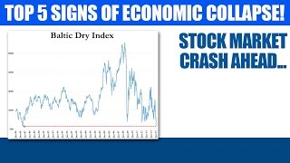 Economic Collapse - Top 5 Signs We Are Headed For More Than A Stock Market Crash