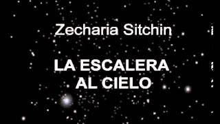 La escalera al cielo. Zacharia Sitchin 1/1