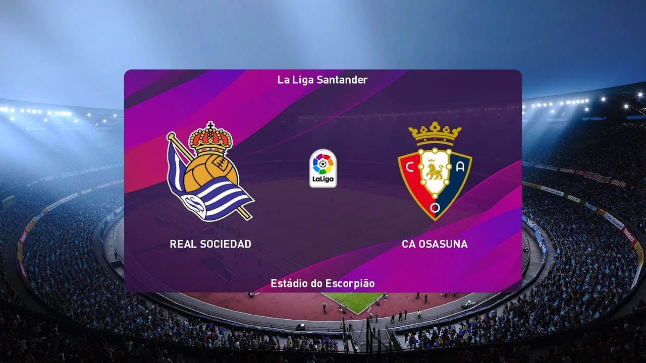 Pes 2020 Real Sociedad Vs Osasuna Spain Copa Del Rey 29 01 2020 1080p 60fps Youtube