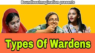 Types of Wardens | BoundlessImagination