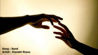 Song : Send (Ost.Cyborg She) Artist : Kiyoshi Riyuu These stars tha...