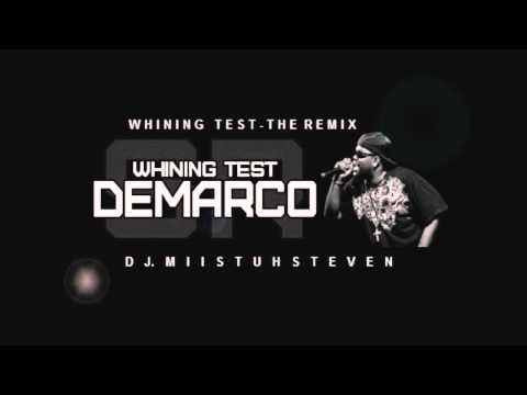 Demarco- Whining Test The Remix [DJ.Miistuhsteven]