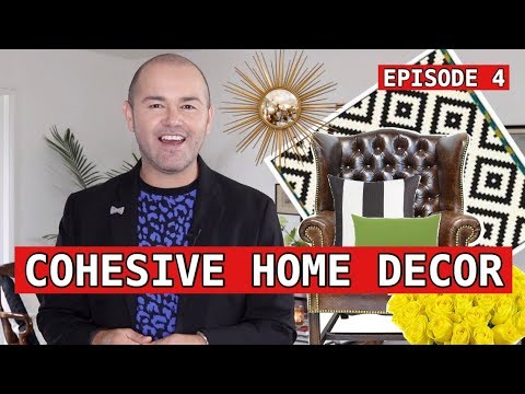 How To Have A Cohesive Home / Interior Design ( tips and ideas )