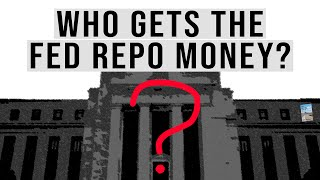 fed-admits-190-billion-per-day-injected-into-financial-markets-who-gets-the-fed-repo-money