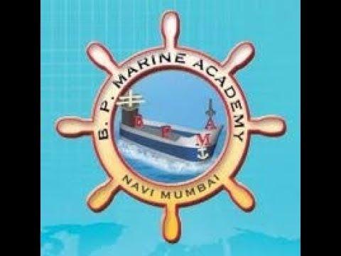 Merchant navy:B.P. Marine Academy admission procedure & details.