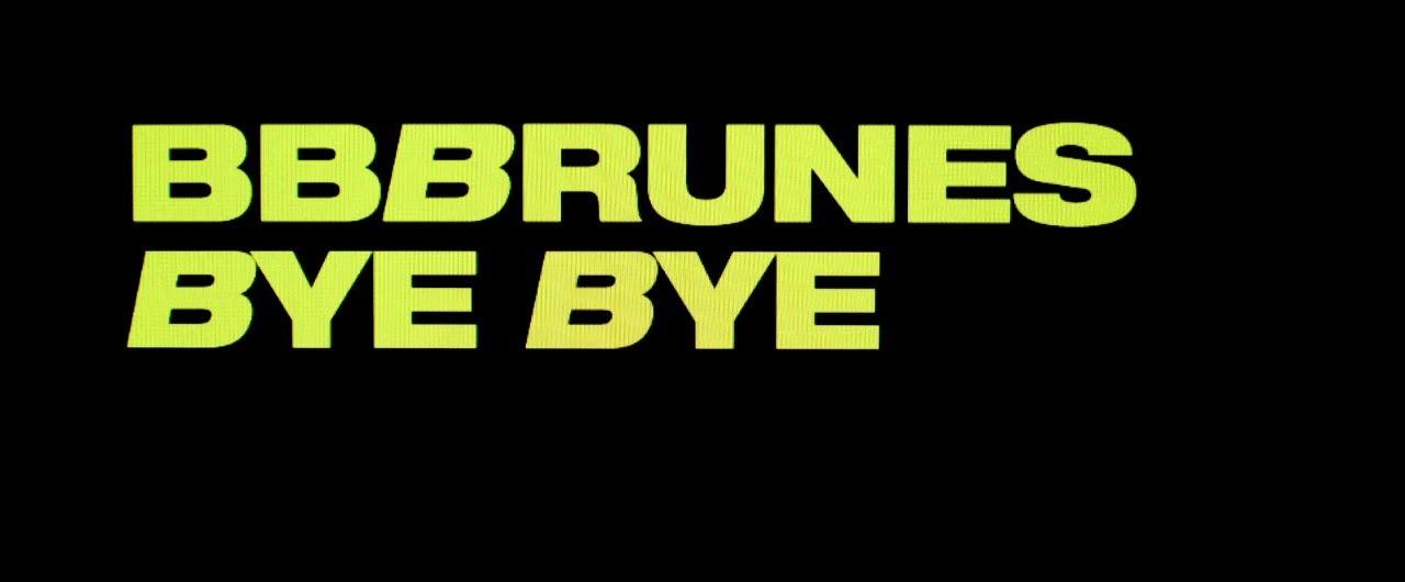 bb-brunes-bye-bye-official-lyrics-video-bbbrunesmusic