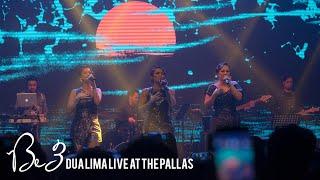 Showcase Be3 Dua Lima Live At The Pallas - Suaramu