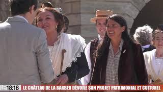 Le Château de la Barben dévoile son projet patrimonial et culturel