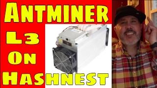litecoin Mining On Hashnest... Antminer L3