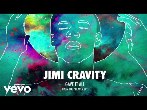 Jimi Cravity - Gave It All (Audio)