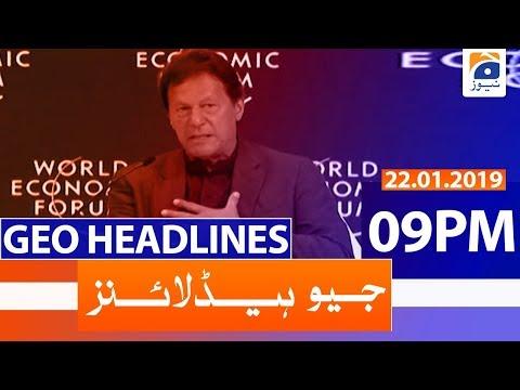 Geo Headlines 09 PM | 22nd January 2020