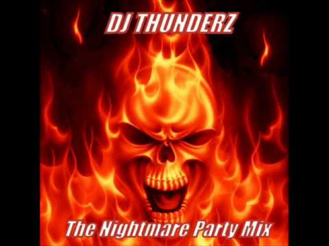 The Nightmare Party Mix by Dj Thunderz