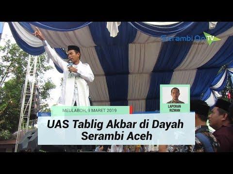 UAS Tablig Akbar di Dayah Serambi Aceh