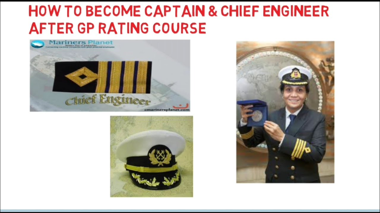 How to become Captain or Chief Engg | After GP Rating course