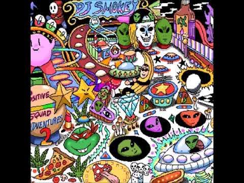 DJ SMOKEY - POSITIVE SQUAD ADVENTURES CHAPTER 2 [FULL TAPE]