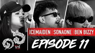16 Bars Thailand | EP11 | ICEMAIDEN, SONAONE & BEN BIZZY