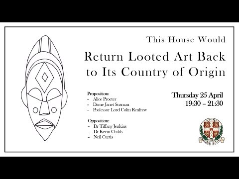 thw-return-looted-art-back-to-its-country-of-origin-|-cambridge-union