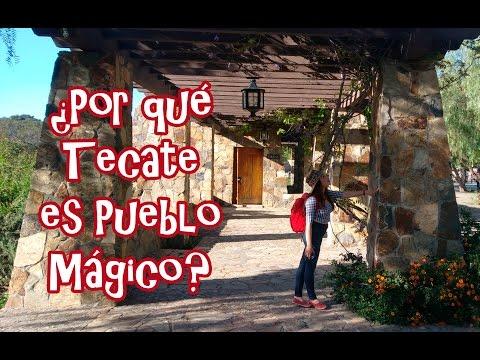 ¿Por qué Tecate es Pueblo Mágico? | Parte #1