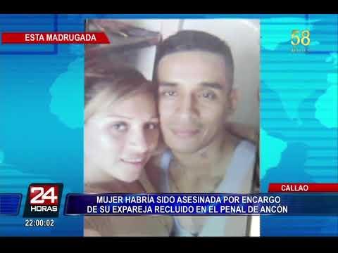Asesinato de mujer en el Callao habría sido por orden de su expareja desde penal