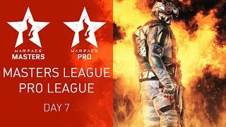 Warface Open Cup Season XIV: Masters League & Pro League.  Day 7