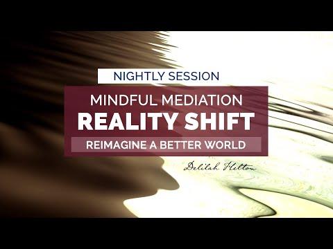 Reality Shift ~ Nighttime Meditation To Change Your Life | Mindfulness Meditation