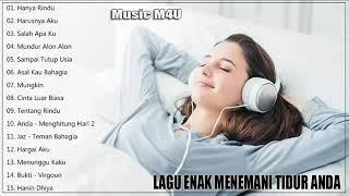 Lagu Enak Didengar Untuk Menemani Tidur Anda | Lagu Pengantar Tidur