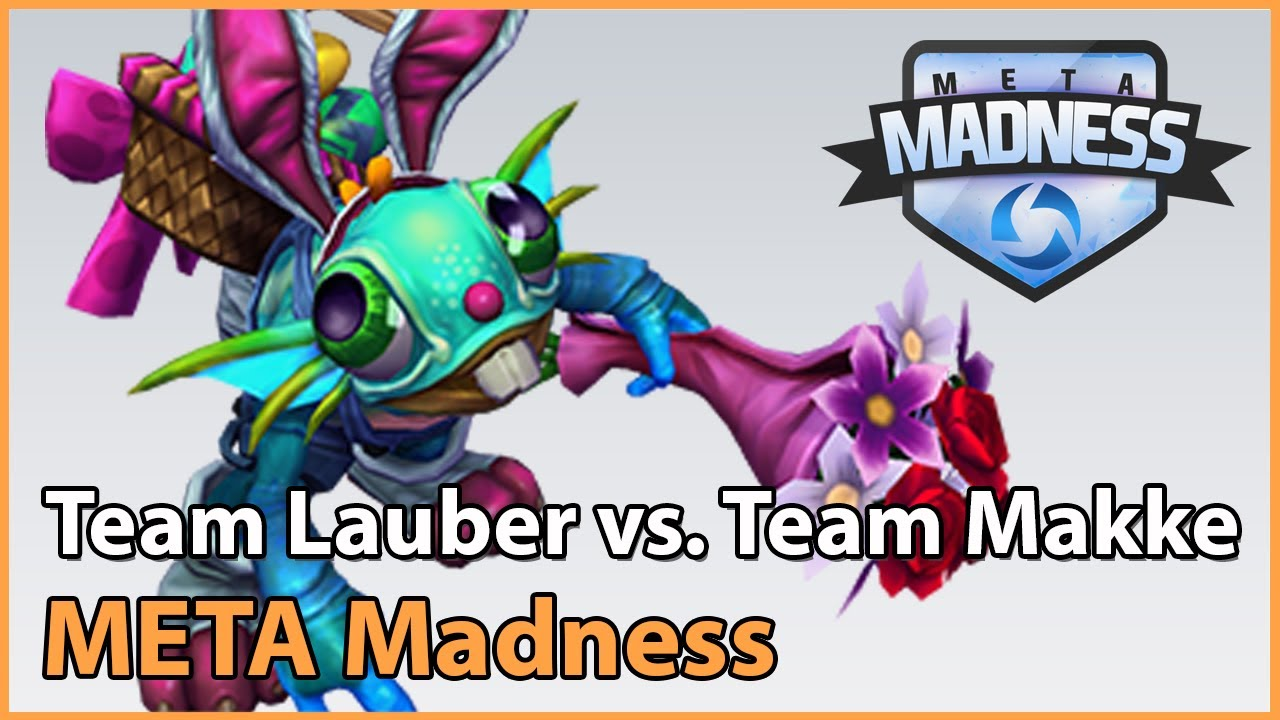 ► Team Lauber vs. Team Makke - META Madness Playoffs - Heroes of the Storm Esports
