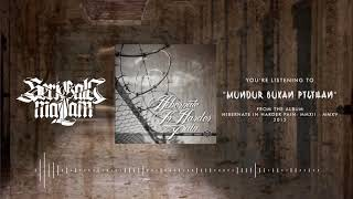 SERIGALA MALAM - MUNDUR BUKAN PILIHAN (OFFICIAL LYRIC VIDEO)