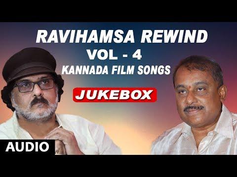 Ravihamsa Rewind | Vol 4 | Kannada Super Hit Songs | Hamsalekha Ravichandran Kannada Hits