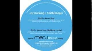 Jay Cunning & Smithmonger -