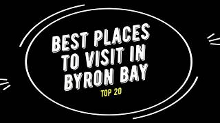 TOP 20 BYRON BAY Attractions (Things to Do & See)