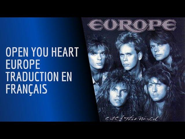 Open Your Heart - Europe - Traduction en Français