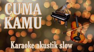 Download Mp3 Cuma Kamu  Rhoma Irama  Karaoke  Versi Slow Piano