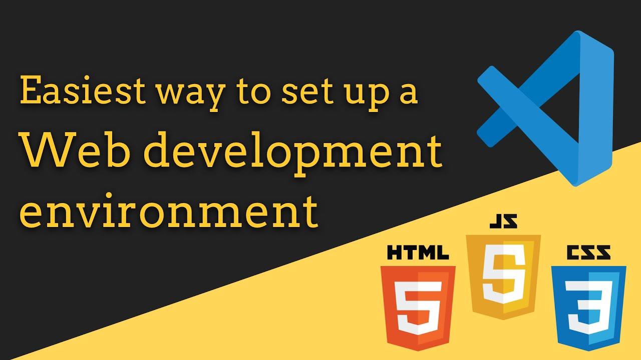Easiest Web Development Setup Tutorial with VS Code