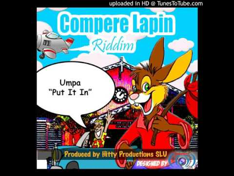 Umpa - Put It In (Compere Lapin Riddim Soca 2016) ST LUCIA SOCA 2016