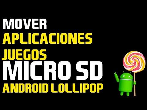 Mover aplicaciones y juegos a SD CARD en  Android Lollipop   Mueve APK a SDcard