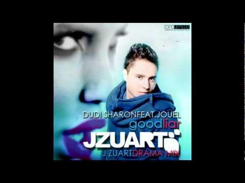 Dudi Sharon Ft. Jouel Good liar (J Zuart Drama Mix)