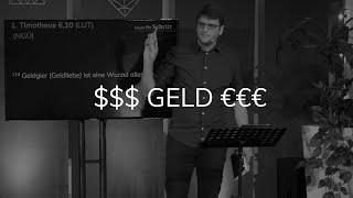 Predigt $$$ GELD €€€ - Matthäus 6, 19 - 24 - Schritt für Schritt unterwegs mit Jesus - Maiko Müller