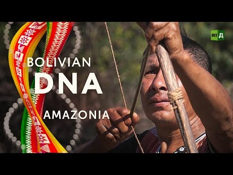 Bolivian DNA: Amazonia. The 'Road of Death' leads to an ancient and disappearing tribe
