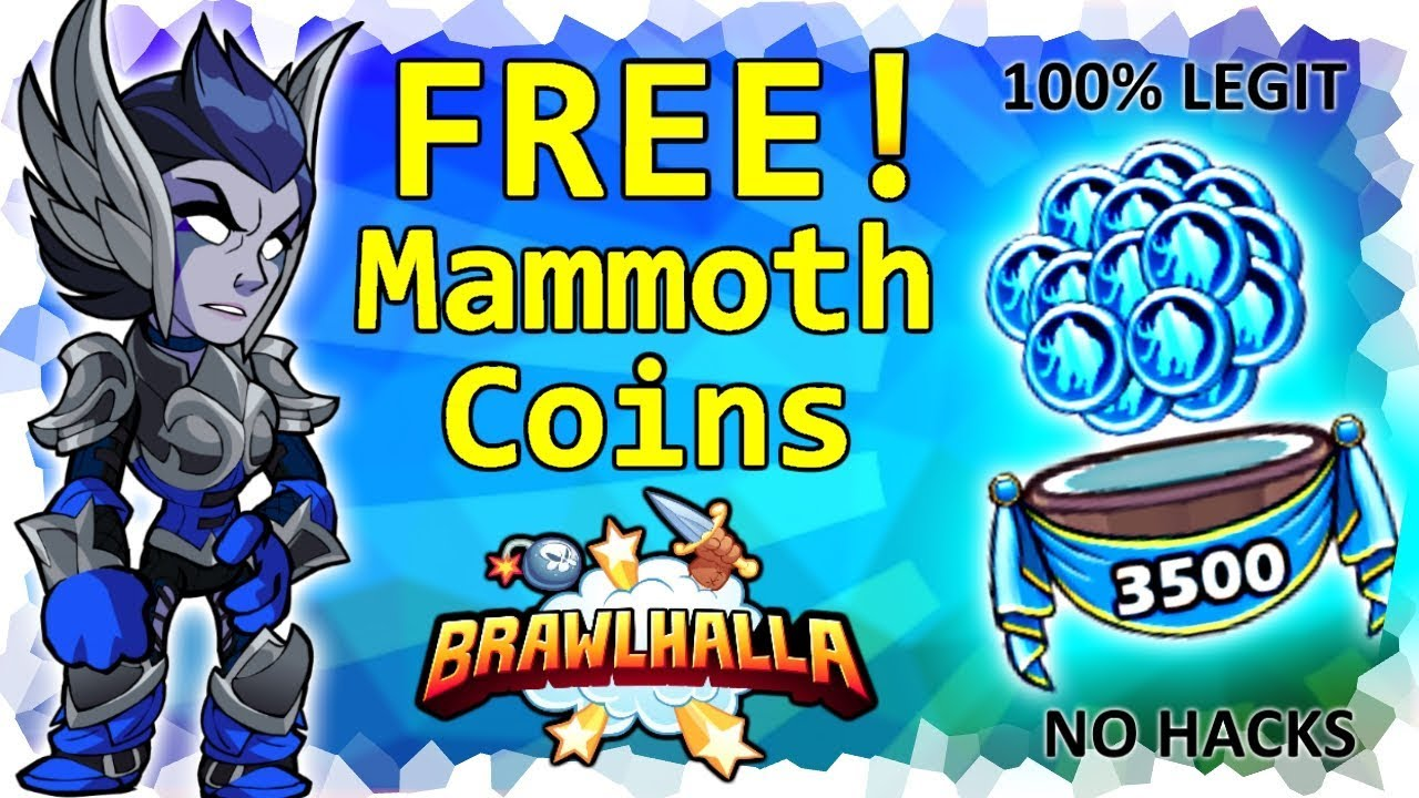 How to get Brawlhalla Mammoth Coins for FREE! • 100% Legit • No Hacks