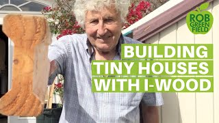 Build a Tiny Home With I-Wood Designed by Chris Scott