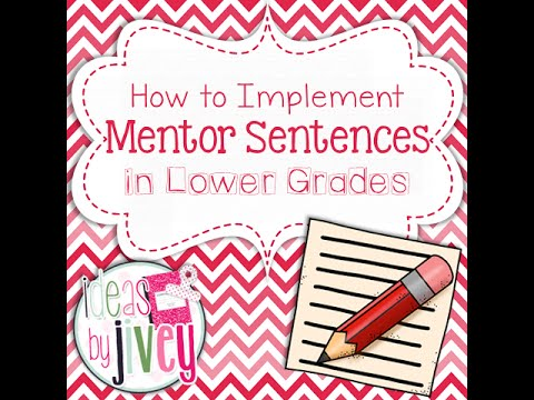 Mentor Sentences in Lower Grades