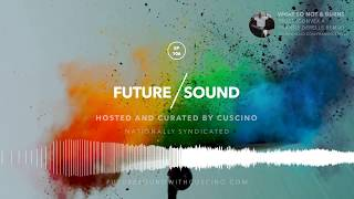FutureSound Weekly Radio Show - Ep.106 [Aired AUG25.2017] Trap, FutureBass, FutureTrap, T ...