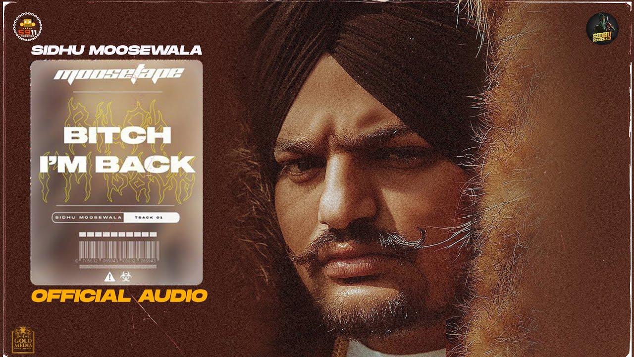 Download Bitch I'm Back (Official Audio) - Sidhu Moose Wala | Moosetape