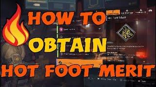 HOW TO OBTAIN *Hot Foot Merit* COMMENDATION | Division 2 #Division2 #OperationIronHorse