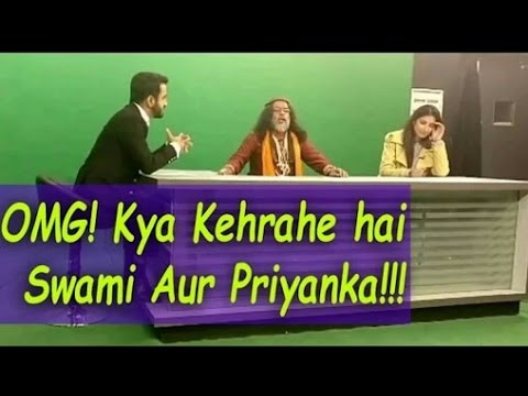 Swami Om And Priyanka Jagga Fights in A Interview