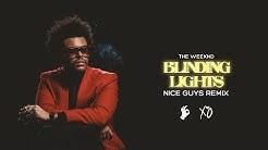 The Weeknd - Blinding Lights (Nice Guys Remix)