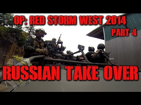 DesertFox Airsoft Operation Red Storm West 2014 Part 4: Russian Take Over