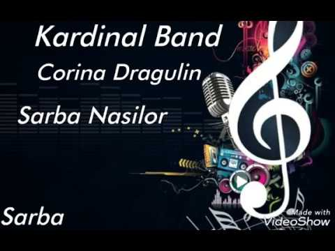 Kardinal Band - Corina Dragulin - Sarba Nasilor