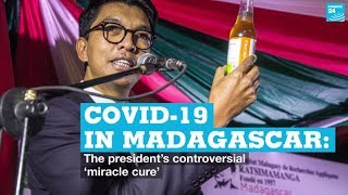Covid-19 in Madagascar: The president's controversial 'miracle cure'